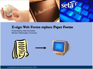 E-sign Web Forms replace Paper Forms