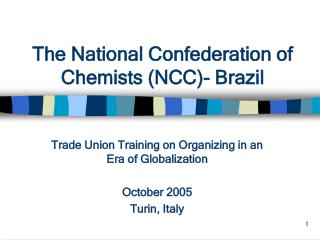 The National Confederation of Chemists (NCC)- Brazil