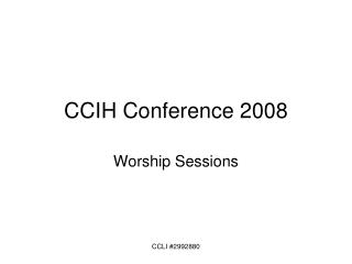 CCIH Conference 2008