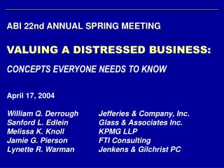ABI 22nd ANNUAL SPRING MEETING