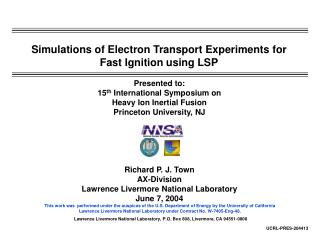 Simulations of Electron Transport Experiments for Fast Ignition using LSP