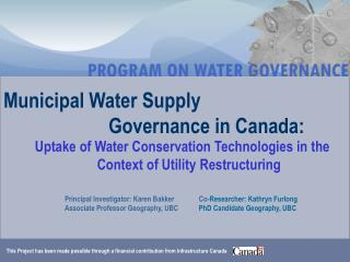Municipal Water Supply  			G overnance in Canada: