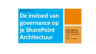 SharePoint De invloed van governance op je SharePoint Architectuur