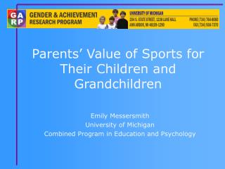 Parents� Value of Sports for Their Children and Grandchildren