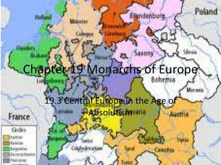 Chapter 19 Monarchs of Europe