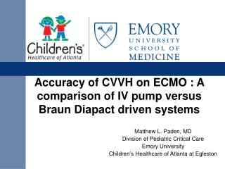 Accuracy of CVVH on ECMO : A comparison of IV pump versus Braun Diapact driven systems
