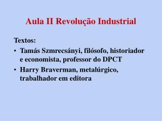 Aula II Revolução Industrial