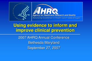 Using evidence to inform and improve clinical prevention
