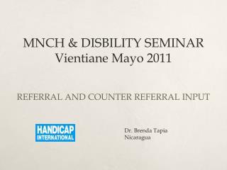 MNCH & DISBILITY SEMINAR Vientiane Mayo 2011