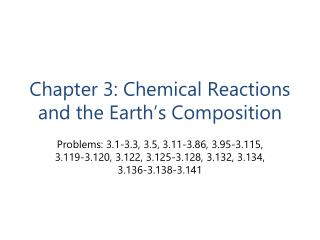Chapter  3: Chemical  Reactions  and the Earth's Composition