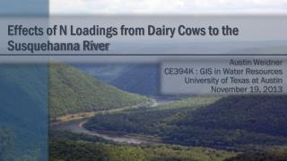 Effects of N Loadings from Dairy Cows to the          Susquehanna River