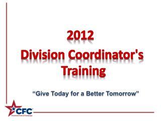 2012 Division Coordinator's Training