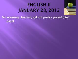 ENGLISH II JANUARY 23, 2012