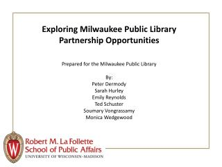 Exploring Milwaukee Public Library Partnership Opportunities