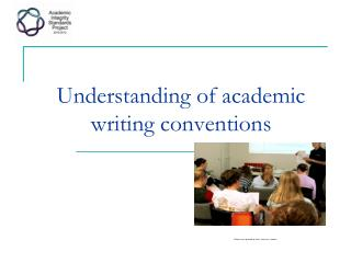 Understanding of academic writing conventions