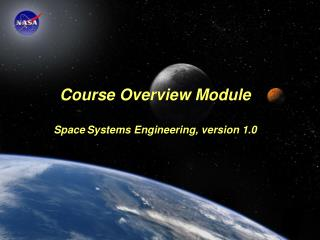 Not trying to make everyone who takes the course a systems engineer, but trying to give aerospace engineers a systems pe