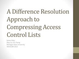 A Difference Resolution Approach to Compressing Access Control Lists