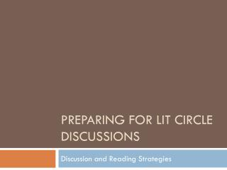 Preparing for lit circle discussions