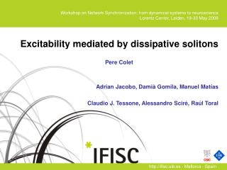 Excitability mediated by dissipative solitons  Pere Colet