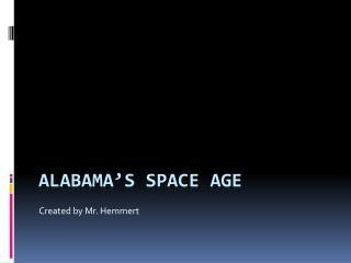 Alabama�s Space Age