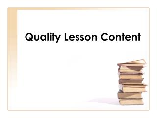 Quality Lesson Content