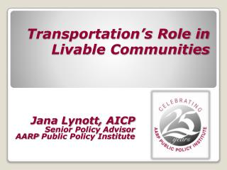 Transportation's Role in Livable Communities