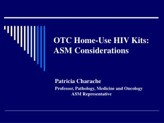 OTC Home-Use HIV Kits: ASM Considerations