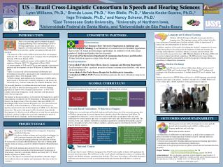 US – Brazil Cross-Linguistic Consortium in Speech and Hearing Sciences