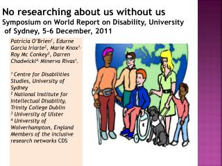 No researching about us without us Symposium on World Report on Disability, University