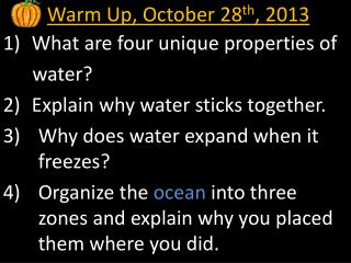 Warm Up, October 28 th , 2013