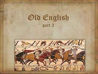 Old  English part 2