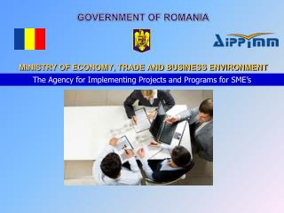 GOVERNMENT OF ROMANIA  MINISTRY OF ECONOMY, TRADE AND BUSINESS ENVIRONMENT