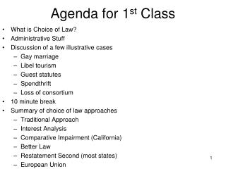 Agenda for 1 st  Class