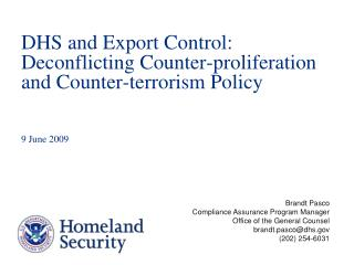 DHS and Export Control: Deconflicting Counter-proliferation and Counter-terrorism Policy