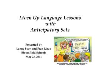 Liven Up Language Lessons  with  Anticipatory Sets