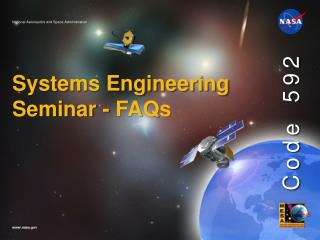 Systems Engineering Seminar - FAQs