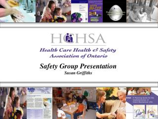 Safety Group Presentation Susan Griffiths