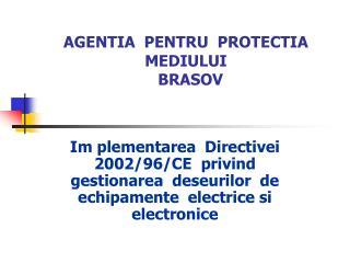 AGENTIA  PENTRU  PROTECTIA MEDIULUI   BRASOV