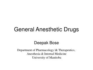 General Anesthetic Drugs