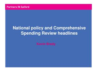 National policy and Comprehensive Spending Review headlines