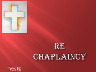 RE  Chaplaincy