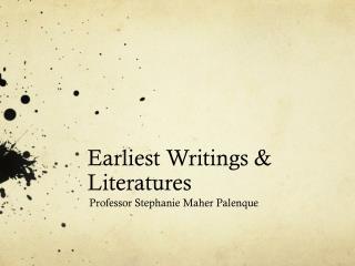 Earliest Writings & Literatures