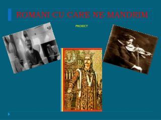ROMANI CU CARE NE MANDRIM