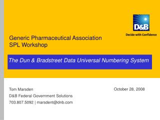 The Dun & Bradstreet Data Universal Numbering System