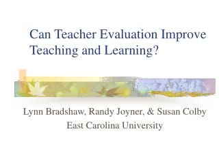 Can Teacher Evaluation Improve Teaching and Learning?