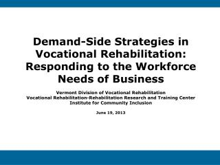 Demand-Side Strategies in Vocational Rehabilitation: