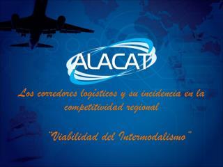 Los corredores logísticos y su incidencia en la competitividad regional