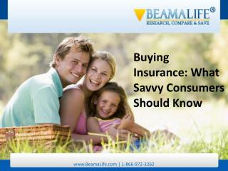 Buying Insurance What Savvy Consumers Should Know