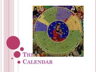 The Liturgical Calendar