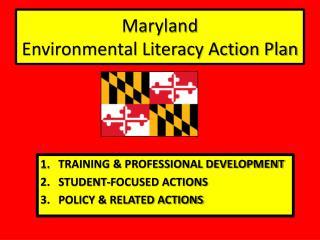 Maryland  Environmental Literacy Action Plan
